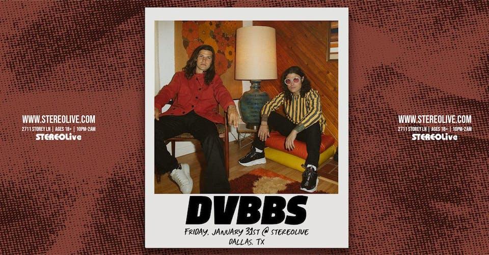 DVBBS - Stereo Live Dallas