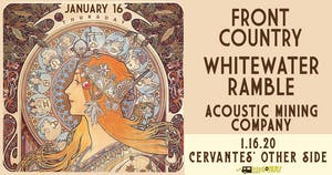 Front Country and WhiteWater Ramble w/ Acoustic Mining Co.