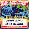 Slim Wednesday feat. JoJo Herman of Widespread Panic