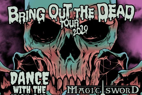 Dance With The Dead / Magic Sword with Das Mortal