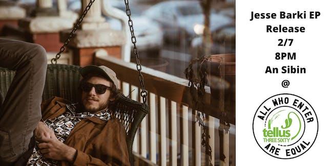 Jesse Barki EP Release