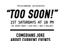 """TOO SOON!"" : Comedians Joke About Current Events, Politics & Pop Culture"