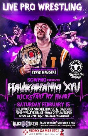 Hawkamania XIV: Live Pro Wrestling