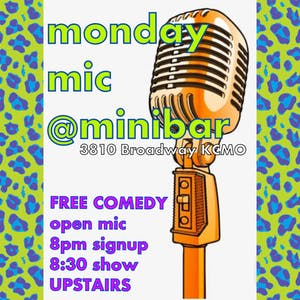 MONDAY MIC at miniBar - CANCELED TONIGHT ONLY. SEE YOU NEXT  MONDAY