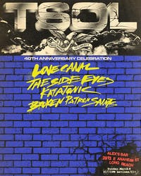 T.S.O.L. + Love Canal + The Side Eyes + Katatonic + Broken Patron Saints