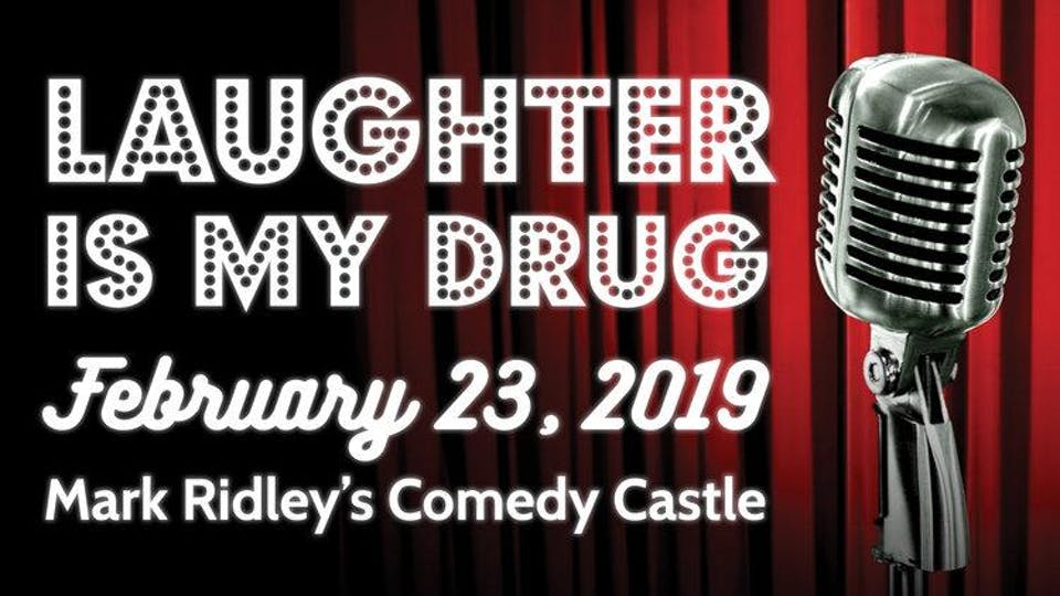 Laughter is my Drug - Fundraiser - Special Event