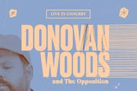 Donovan Woods and The Opposition