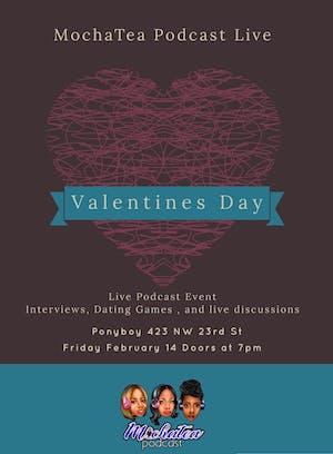 MochaTea Podcast Live - Valentine's Day