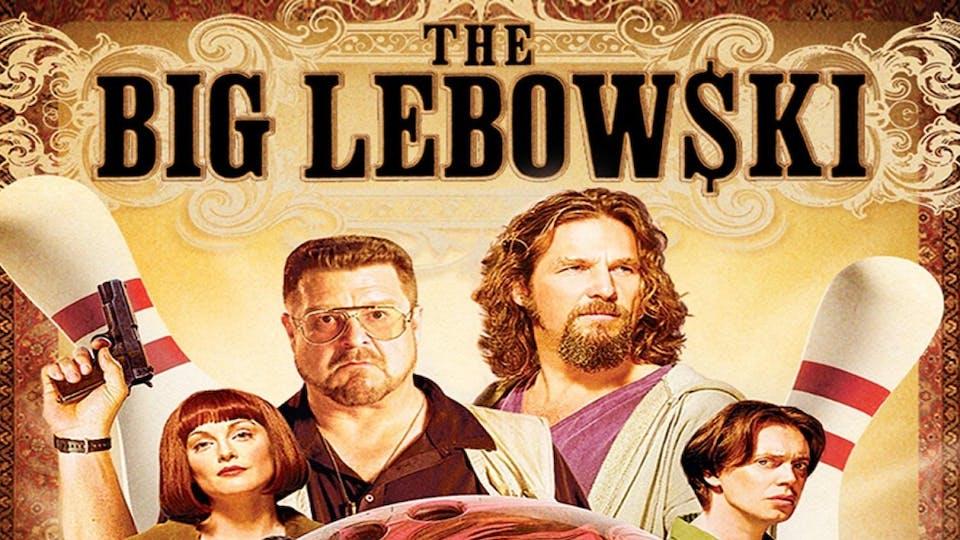THE BIG LEBOWSKI - LIVE ON THE BIG SCREEN!