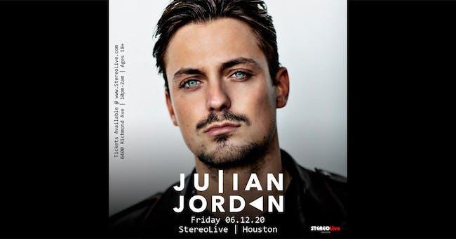 Julian Jordan - Stereo Live Houston
