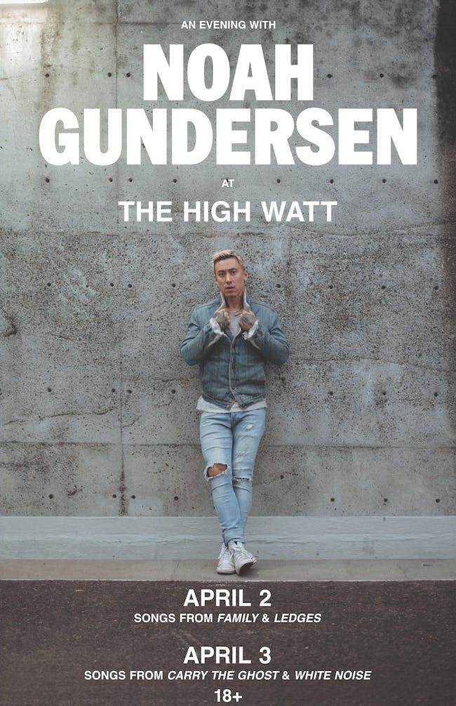 An Evening with Noah Gundersen - Night 1