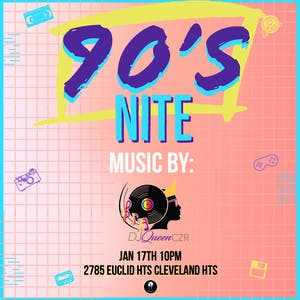 90'S Night with Queen Czr. Birthday celebration!