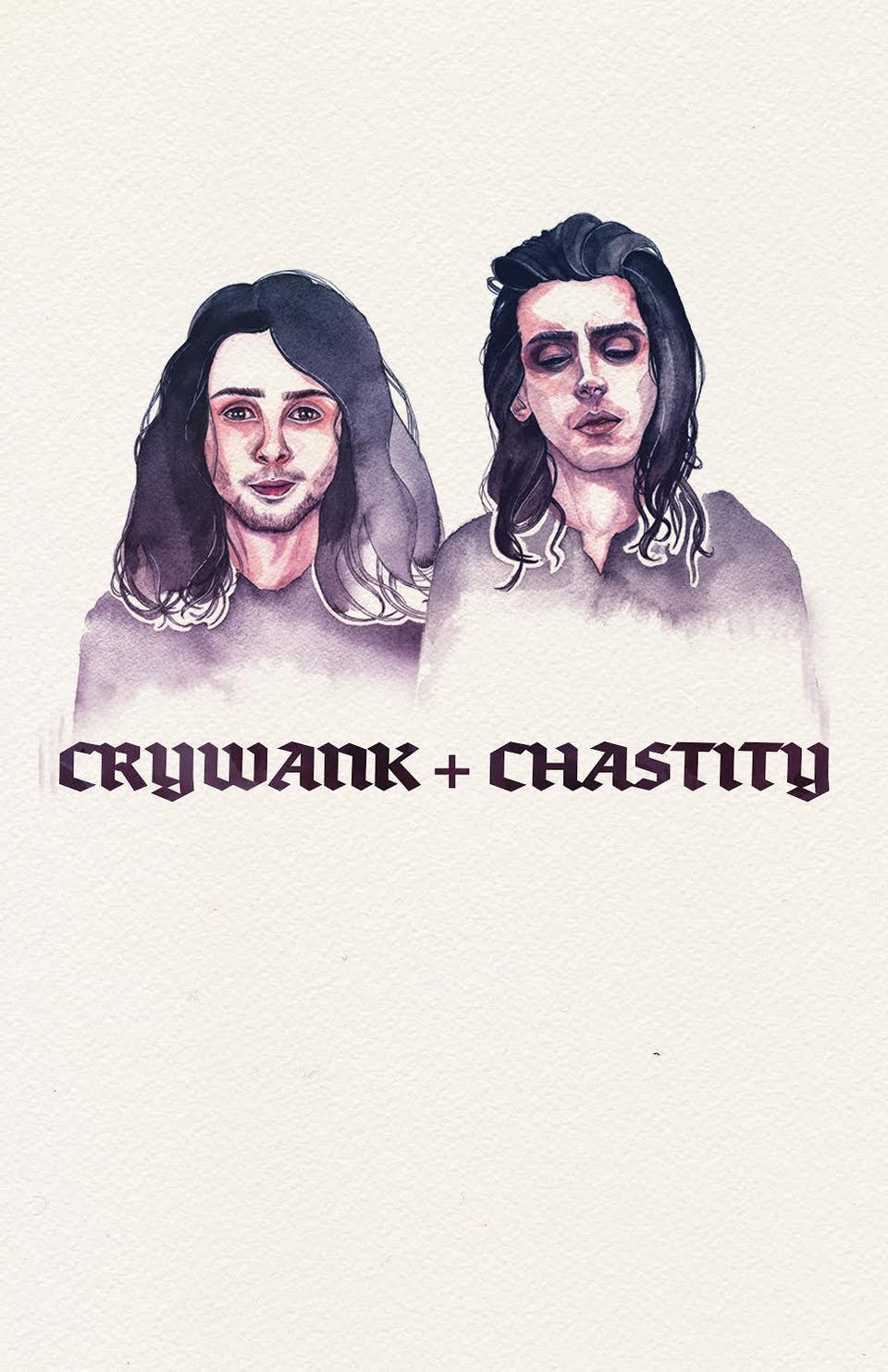 Crywank + Chastity
