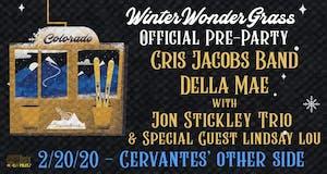 Cris Jacobs Band & Della Mae w/ Jon Stickley Trio + Lindsay Lou - WWG Party
