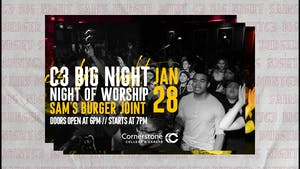 C3 Big Night of Worship
