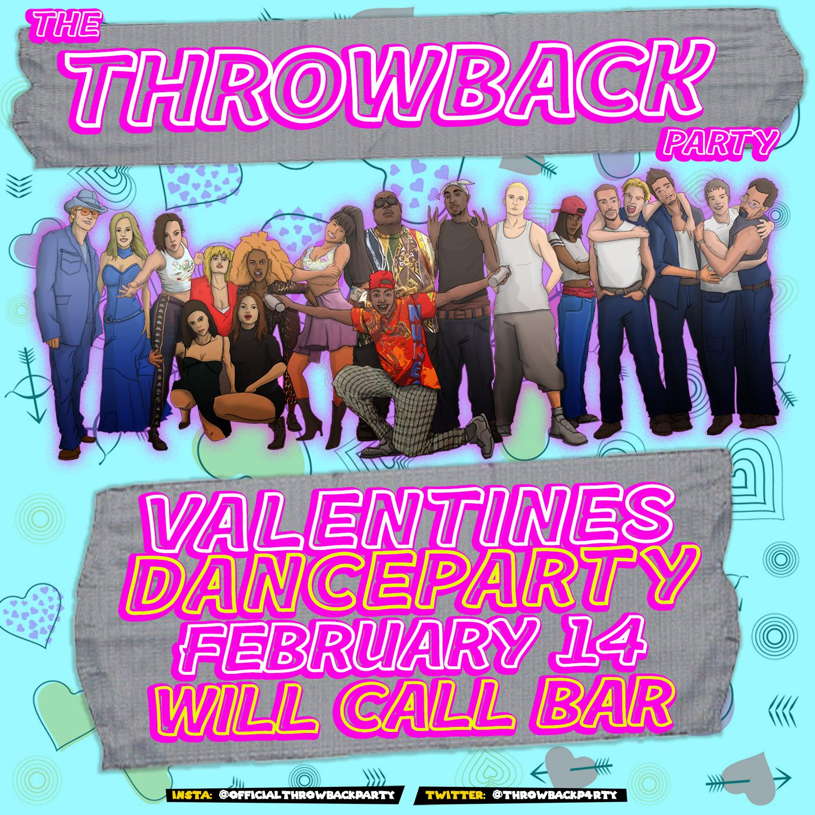 The Throwback Valentine's Dance Party at Will Call