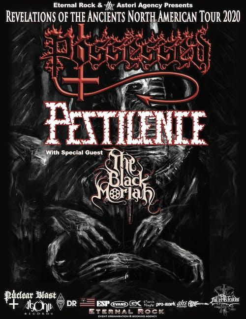 Possessed and Pestilence w/ The Black Moriah