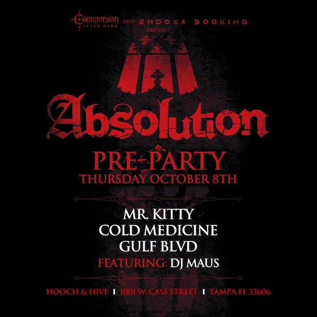 Absolution Pre-Party with Mr. Kitty, Cold Medicine, and more in Tampa