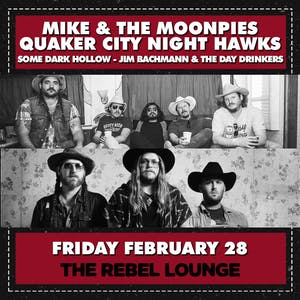 MIKE AND THE MOONPIES / QUAKER CITY NIGHT HAWKS