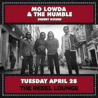 MO LOWDA & THE HUMBLE