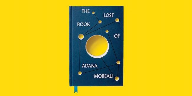 The Lost Book of Adana Moreau Book Release!