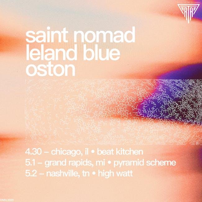 Saint Nomad & SVRCINA w/ Leland Blue & OSTON