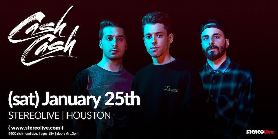 Cash Cash - Stereo Live Houston
