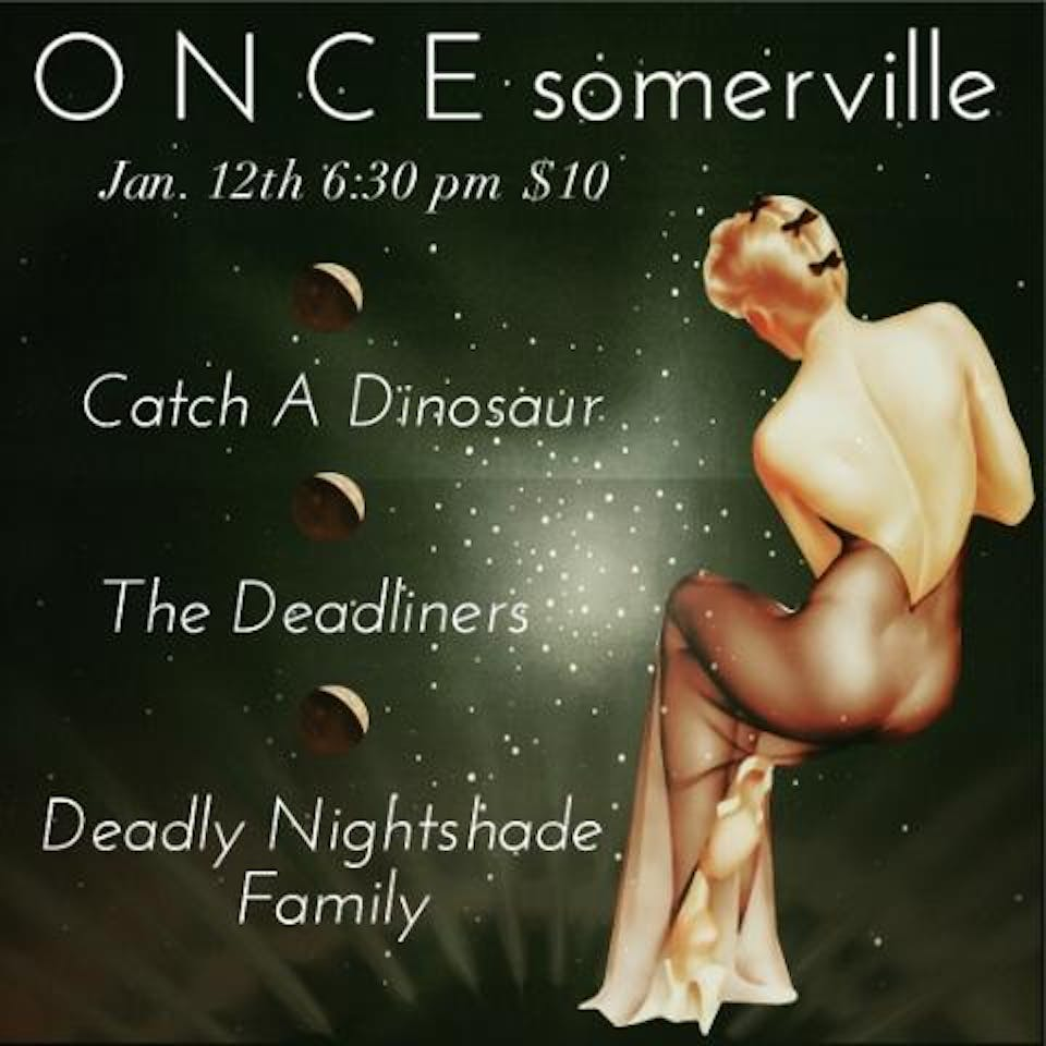 Catch a Dinosaur, The Deadliners, Deadly Nightshade Family