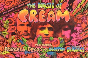 THE MUSIC OF CREAM - DISRAELI GEARS TOUR - POSTPONED: NEW DATE TBD*