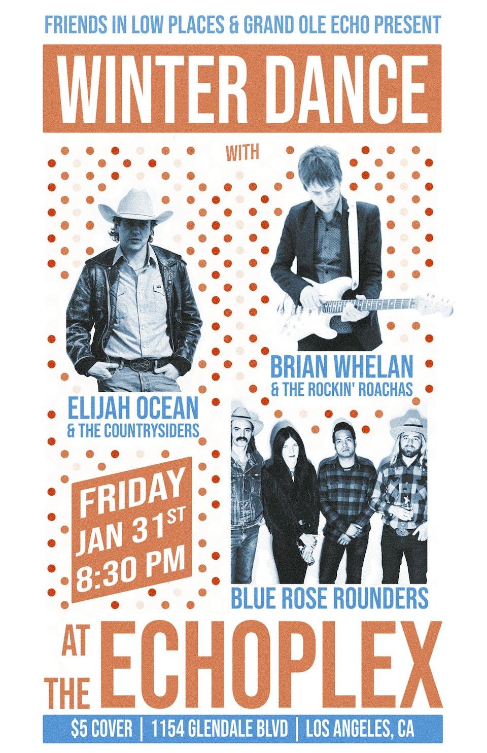 Winter Dance w/ Elijah Ocean, Brian Whelan, Blue Rose Rounders  & more!