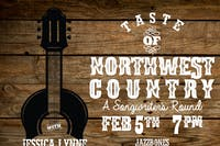 Taste of Northwest Country- A Songwriters Round