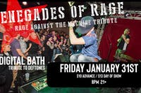 Renegades of Rage - RATM Tribute with Deftones Tribute