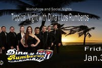 Tropical Night with Dina y Los Rumberos.