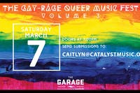 The Gay-ráge Queer Music Fest: Volume 3
