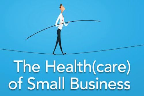 The Health(care) of Small Business