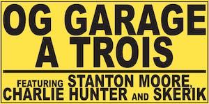 OG Garage a Trois
