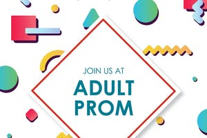 Adult Prom featuring Saved By The 90s