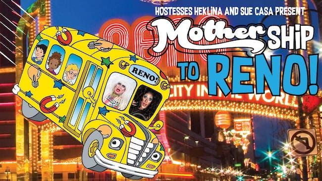 MOTHERship to Reno 2020