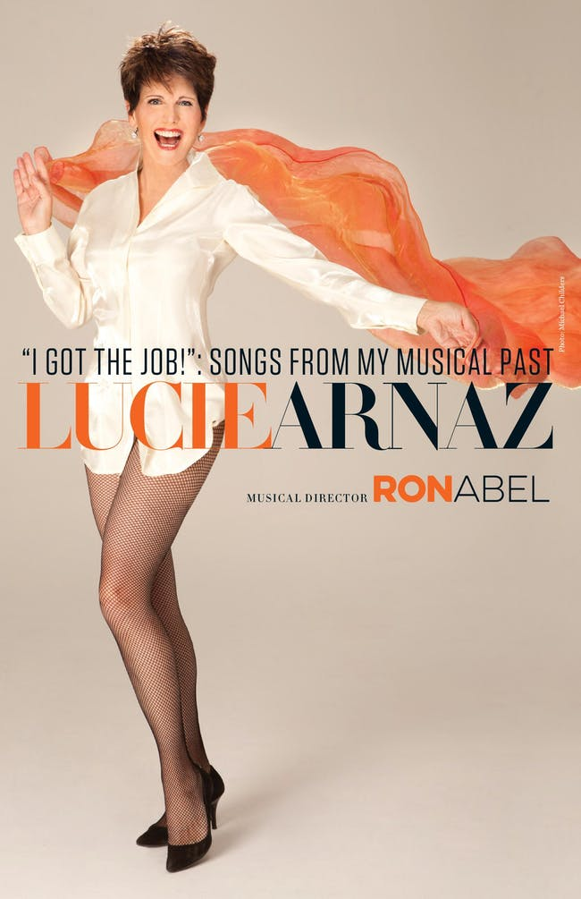 """Lucie Arnaz: """"I GOT THE JOB!"""" Songs From My Musical Past"""
