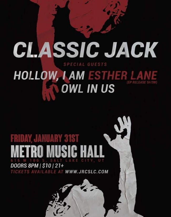 Classic Jack, Esther Lane (EP Release), Hollow I Am, Owl In Us