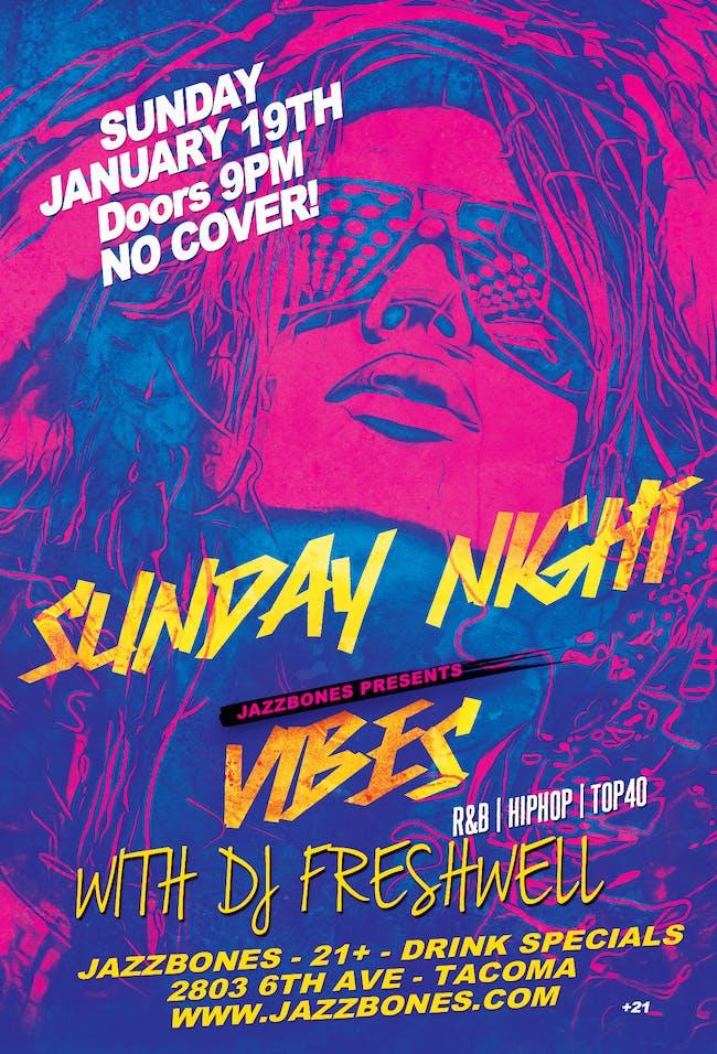 Sunday Night Vibes// Dj Freshwell