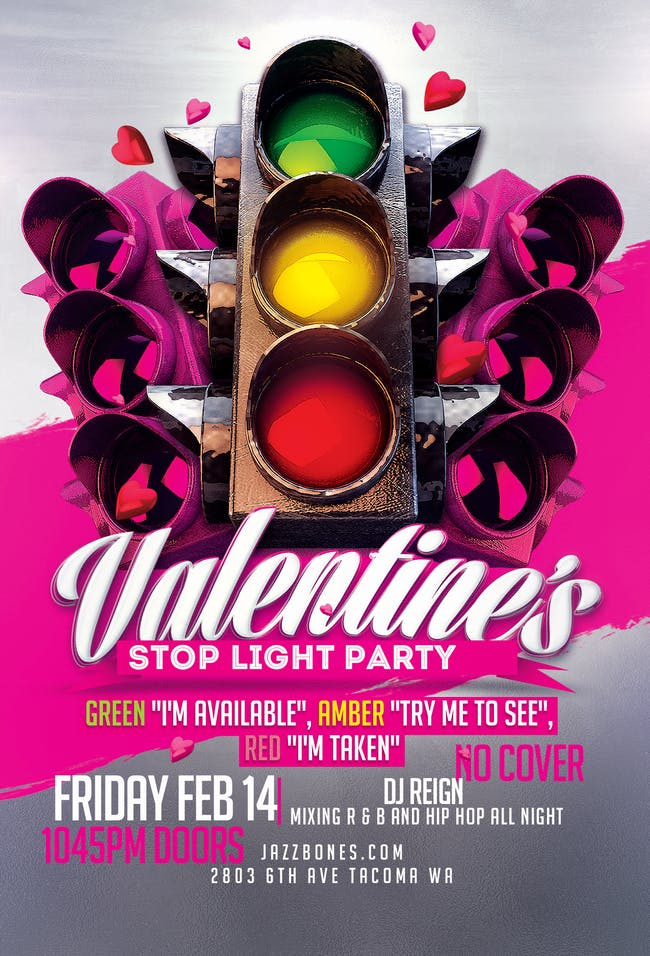 Valentine's Stop Light Party// Dj Reign
