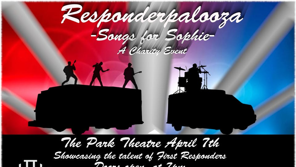 Responderpalooza - Songs for Sophie - A Charity Event