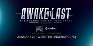 AWAKE AT LAST - THE CHANGE WINTER TOUR