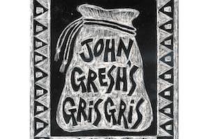 John Gresh's Gris Gris: Dr. John Tribute