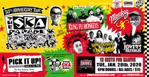 Ska Parade 30th Annv. Tour feat. Los Kung-fu Monkeys and many more!