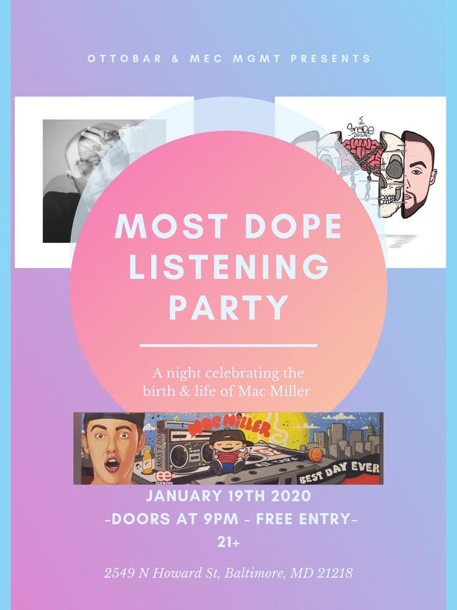 Most Dope Listening Party - A night celebrating the life of Mac Miller