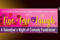 LIVE LOVE LAUGH - Comedy Fundraiser for Jack & Jill of America