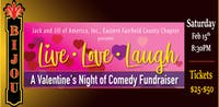LIVE LOVE LAUGH - Comedy Fundraiser for Jack & Jill of America