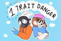 1 Trait Danger (side project of Car Seat Headrest)